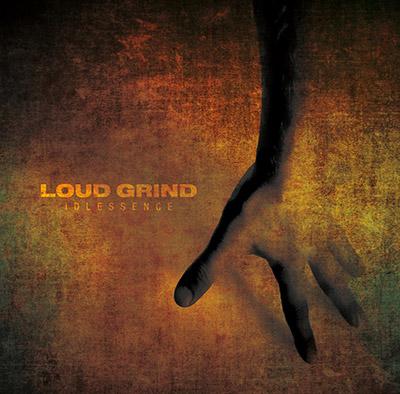 Loud Grind - Idlessence